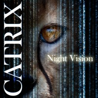 Catrix - Night Vision