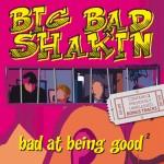 Big Bad Shakin'
